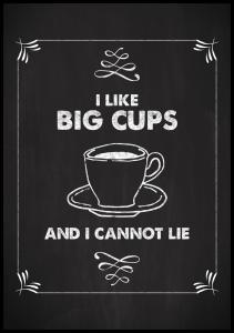 Lagervaror egen produktion I like big cups Poster