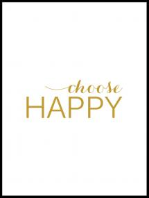 Bildverkstad Choose happy - Gold