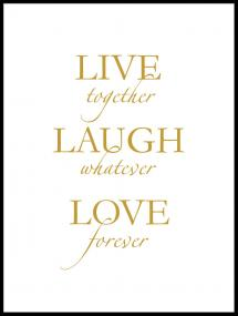 Lagervaror egen produktion Live, laugh, love - Gold