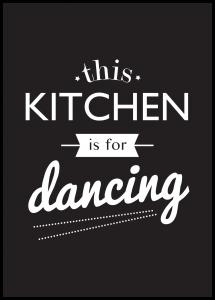 Lagervaror egen produktion This Kitchen is for Dancing