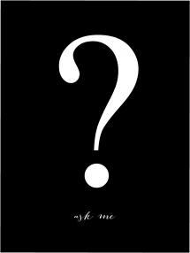 Bildverkstad Ask me - Schwarz mit weißem Druck Poster