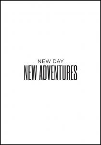 Bildverkstad New day - NEW ADVENTURES Poster