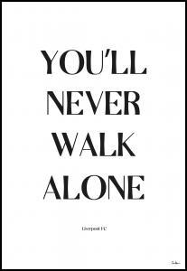 Tim Hansson You Will Never Walk Alone - Liverpool